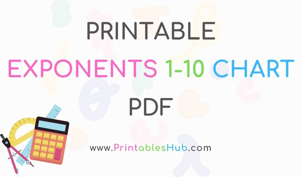Free Printable Exponent Rules Chart & Power Chart 1-10 [PDF]