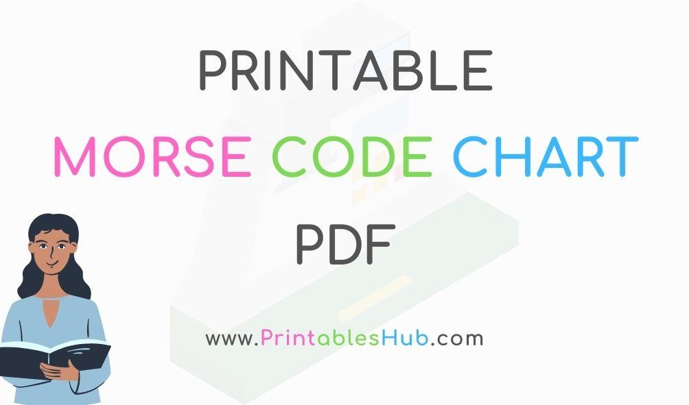 Free Printable International Morse Code Table & Flowchart [PDF]