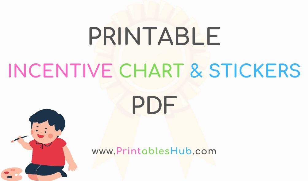 Free Printable Incentive Chart & Incentive Stickers Badge [PDF]