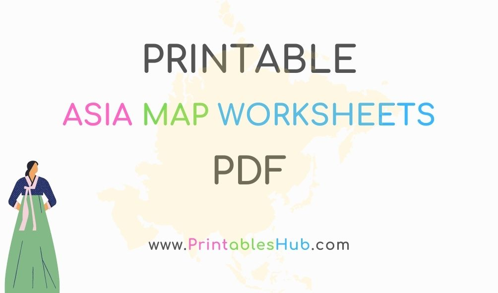Free Printable Asia Map Geography Worksheets [PDF]